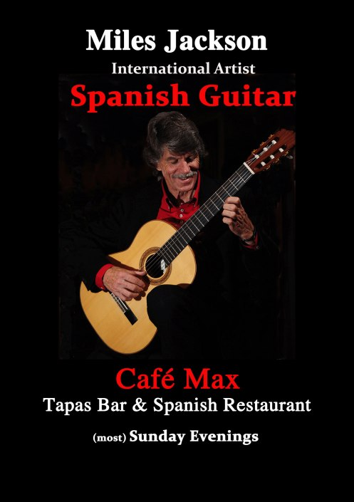 Miles plays  most Sunday evenings at Café Max - 7-9pm